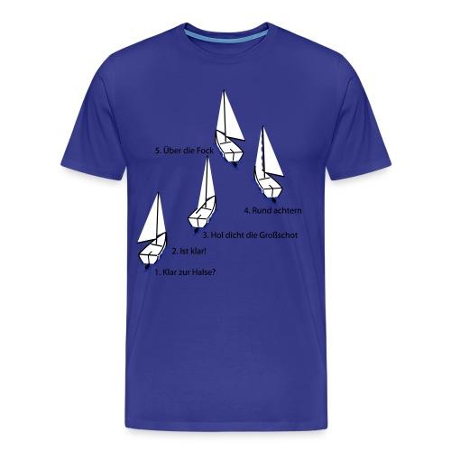 Die Halse! (Herren) - Männer Premium T-Shirt