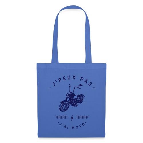 J'PEUX PAS J'AI MOTO - Tote Bag