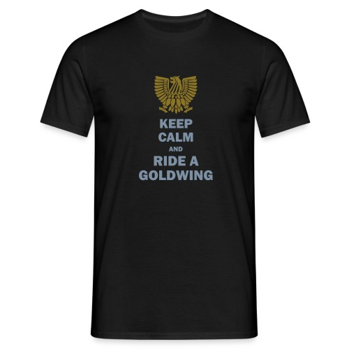 KEEP CALM and RIDA A GOLDWING - Männer T-Shirt
