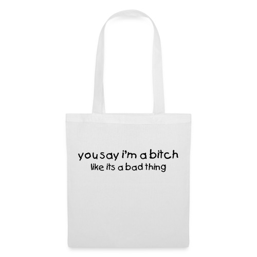 bitch Tote - Tote Bag