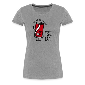 Yes I can! - Vrouwen Premium T-shirt