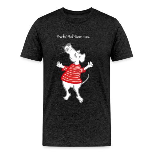 Schüttel die Maus / Herren - Männer Premium T-Shirt