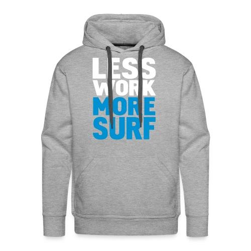 Less Work, More Surf - Sudadera con capucha premium para hombre