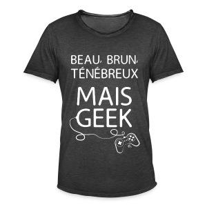 """T-shirt Homme """"Beau, brun, ténébreux"""" - T-shirt vintage Homme"""