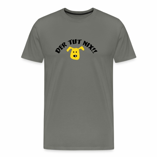 Der Tut nix! - Männer Premium T-Shirt