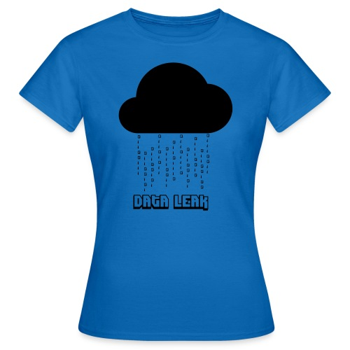 Data Leak - Women's T-Shirt