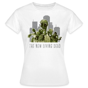 the new living dead - Women's T-Shirt