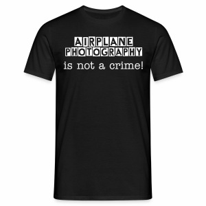 T-shirt Airplane photography is not a crime! - Mannen T-shirt