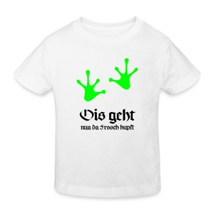 Ois geht nua da Frosch hupft T-Shirts - Kinder Bio-T-Shirt