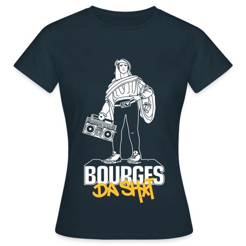 Bourges Da Shit - T-shirt Femme