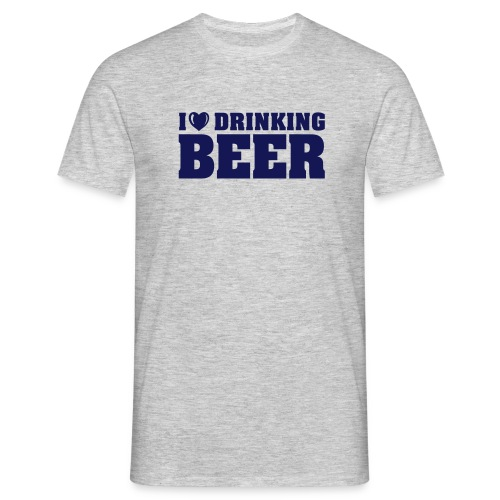 I love drinking Beer - Männer T-Shirt