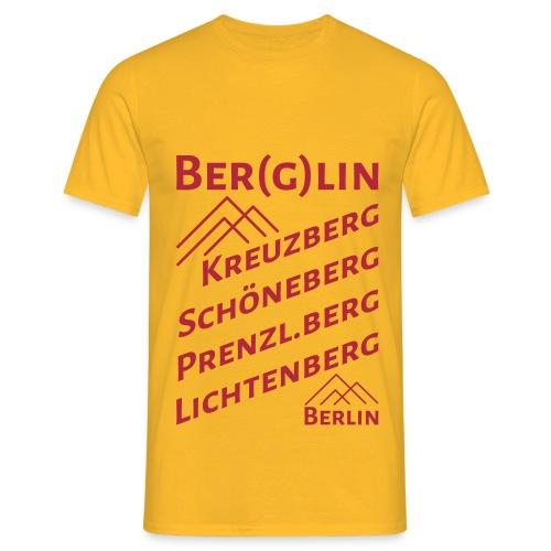 Berlin Berglin Kreuzberg Schöneberg Prenzl.Berg Lichtenberg - Männer T-Shirt