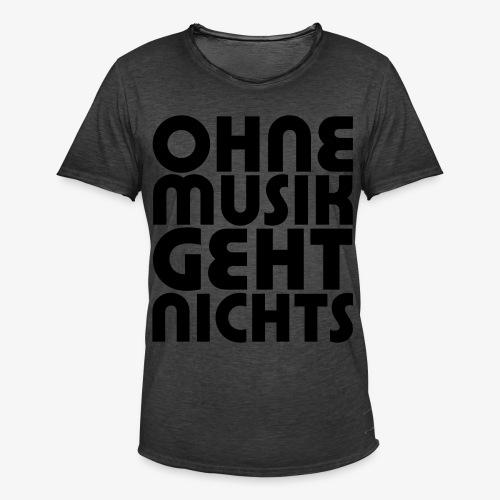 Ohne Musik - Männer Shirt - Männer Vintage T-Shirt