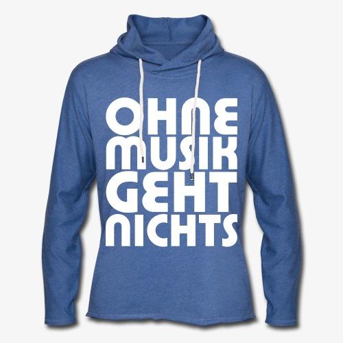 Ohne Musik - Frauen Kapuzenshirt - Leichtes Kapuzensweatshirt Unisex