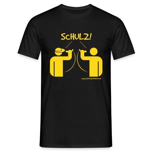SCHULZ! - Männer T-Shirt