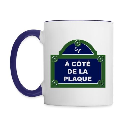 À côté de la plaque - Mug contrasté
