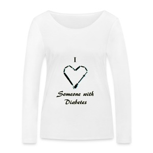 I Love Someone With Diabetes - Needle Design - Black - Women's Organic Longsleeve Shirt by Stanley & Stella