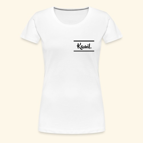 Kamil. Standard T-Shirt | Women - Frauen Premium T-Shirt