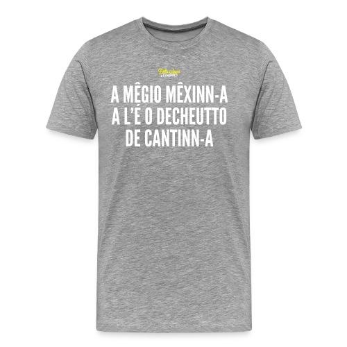 A megio magetta - Maglietta Premium da uomo