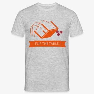 Flip the table! - T-skjorte for menn