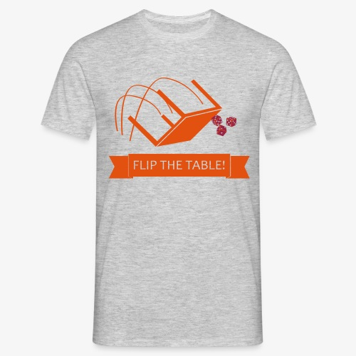 Flip the table! - T-skjorte for menn