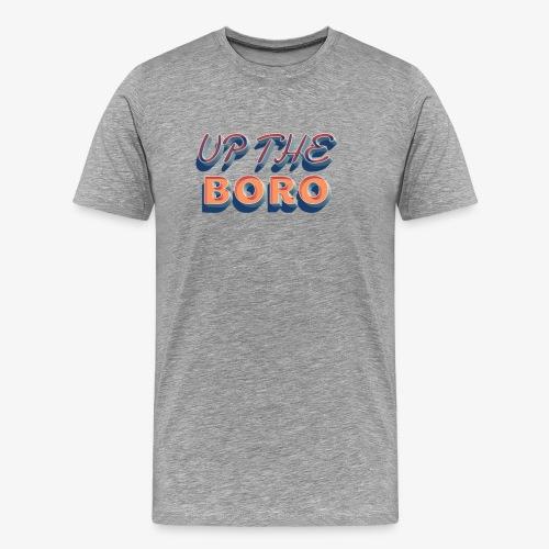 Premium Mens T-Shirt - Up The Boro - Men's Premium T-Shirt