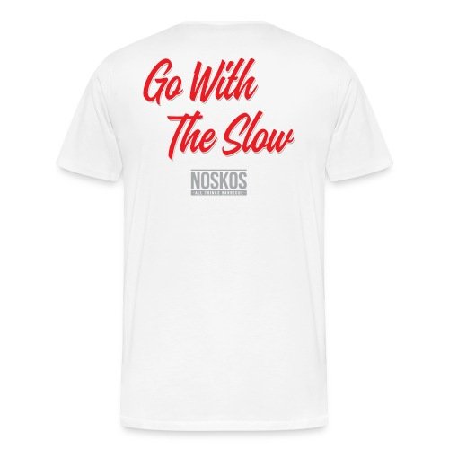 Go With The Slow - White - Mannen Premium T-shirt