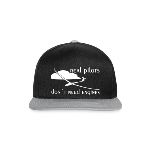 real Pilots don´t need engines - Snapback Cap