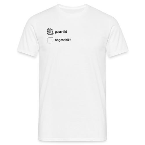 geschikt/ongeschikt - Mannen T-shirt