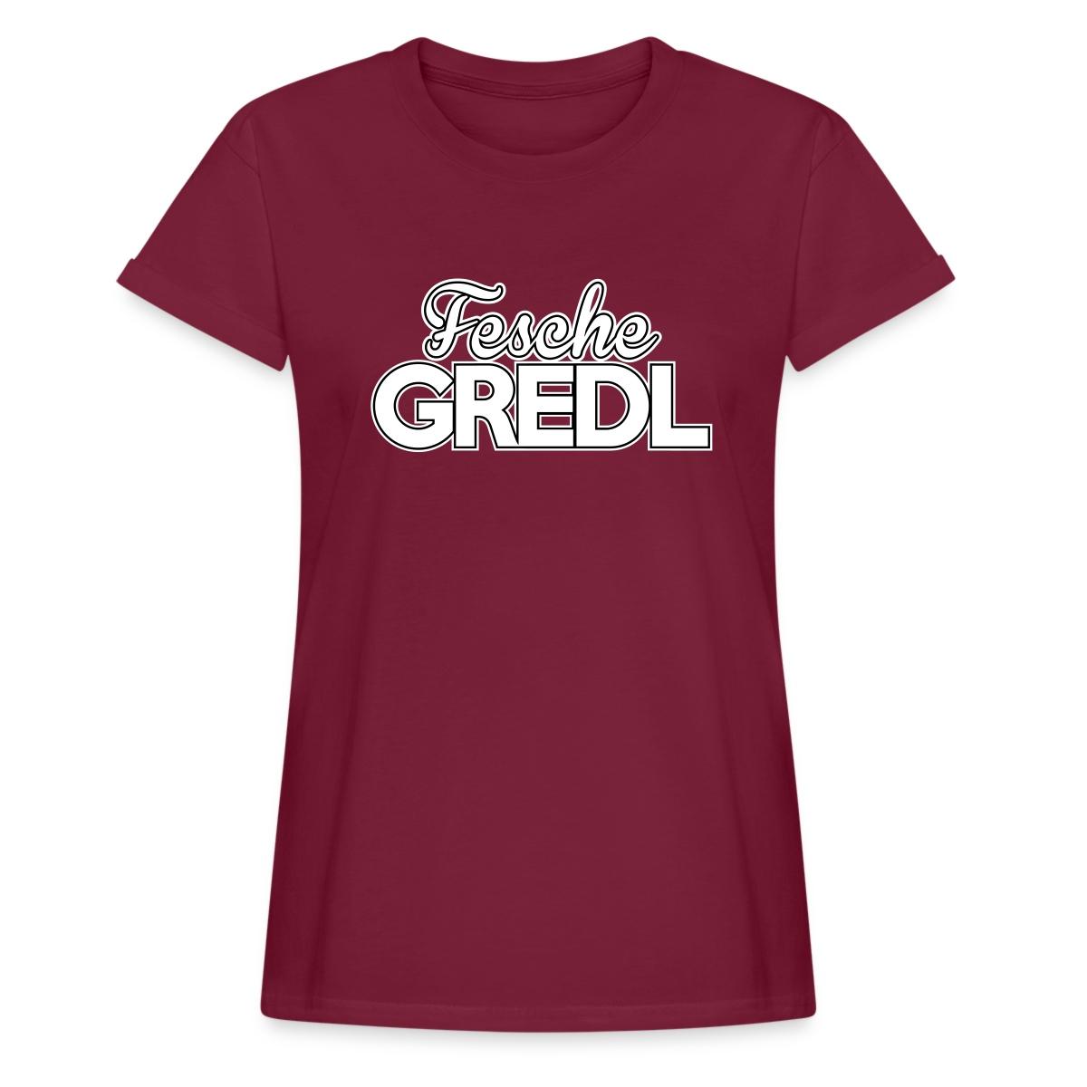 1209ec8262e53 Fesche Gredl - Frauen Oversize T-Shirt | Fesche Gredl | Motive | Gscheade  Leibal