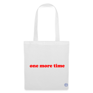 One More Time Tote Bag - Tote Bag
