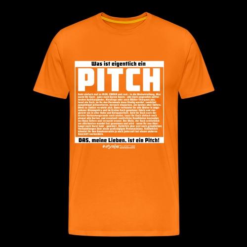 Was ist eigentlich ein Pitch? - Männer Premium T-Shirt