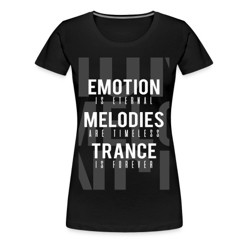 TFB | Emotion-Melody-Trance - Women's Premium T-Shirt