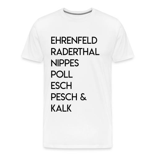 Männer Premium T-Shirt Ehrenfeld, Raderthal... - Männer Premium T-Shirt