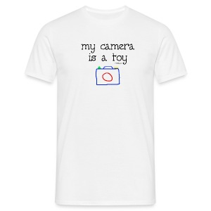 My camera is a toy - T-shirt Homme