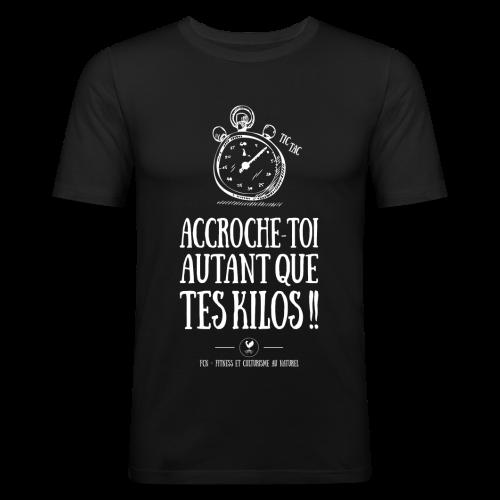 Accroche Toi !  - T-shirt près du corps Homme