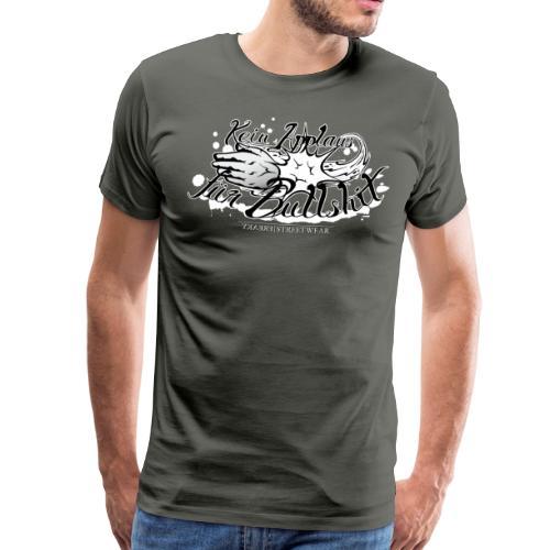 Kein Applaus für Bullshit - Männer Premium T-Shirt