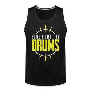 TFB | Here come the drums - Men's Premium Tank Top