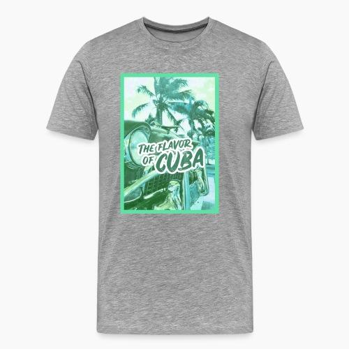 The Flavor of Cuba - Männer Premium T-Shirt