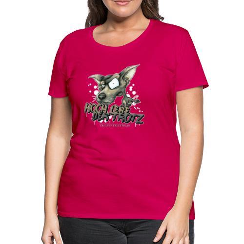 Hoch lebe der Trotz - Frauen Premium T-Shirt