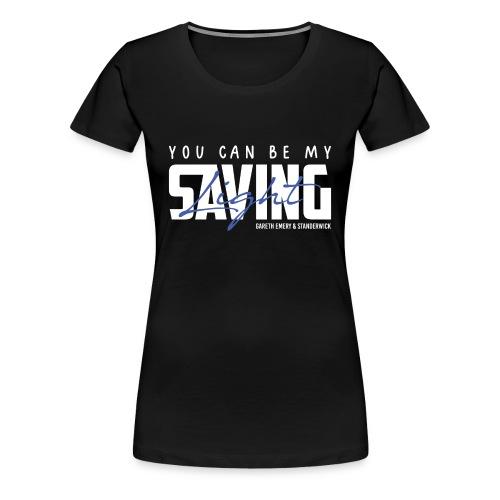 TFB | Saving Light - Women's Premium T-Shirt