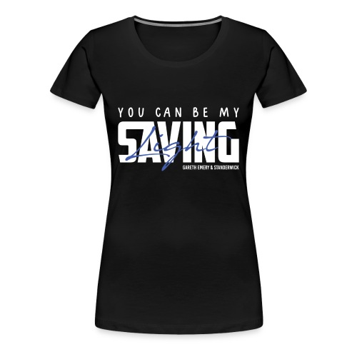 TF-Global | Saving Light - Women's Premium T-Shirt