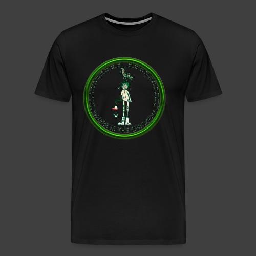 Where Is The Chicken? - Men's Premium T-Shirt