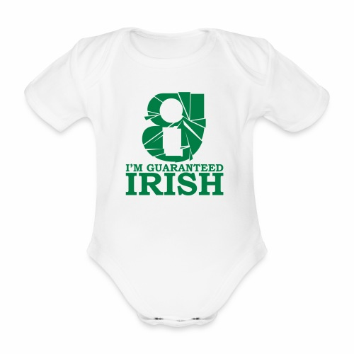 I'm Guaranteed Irish (BABY) - Organic Short-sleeved Baby Bodysuit