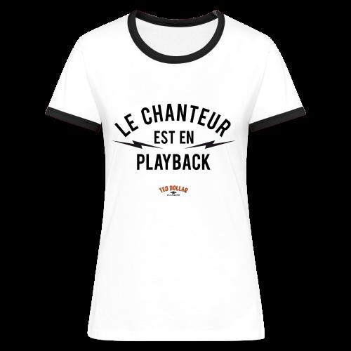 Le chanteur est en playback - T-shirt contrasté Femme