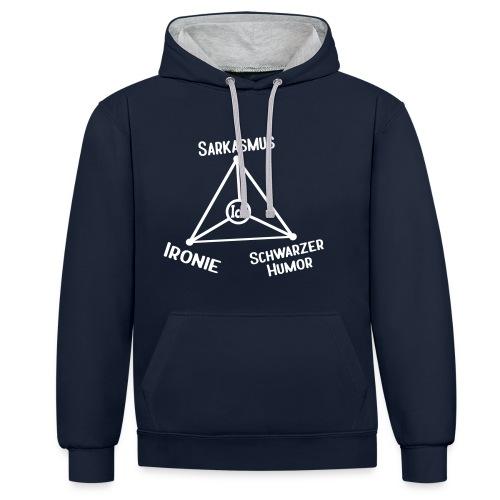 Ironie Sarkasmus Sprüche Dreieck Pullover & Hoodies - Kontrast-Hoodie