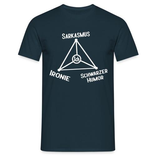 Ironie Sarkasmus Sprüche Dreieck T-Shirts - Männer T-Shirt