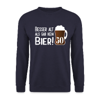 50. Geburtstag Alt Bier Spruch Pullover & Hoodies