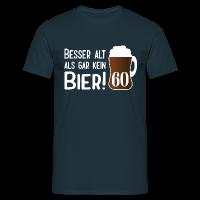 Alt Bier 60 Geburtstag T-Shirts