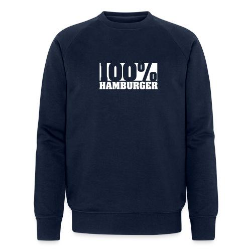 100% Hamburger, garantiert echter Hamburger Bio-Sweatshirt - Männer Bio-Sweatshirt von Stanley & Stella